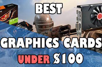 best graphics card under 100